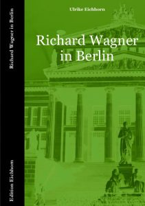 Richard Wagner in Berlin