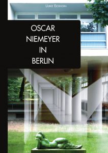 Oscar NIemeyer in Berlin